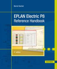 EPLAN Electric P8 Reference Handbook, 4th Edition